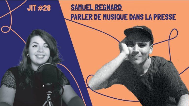 JIT#28 -Samuel Regnard : parler de musique dans la presse