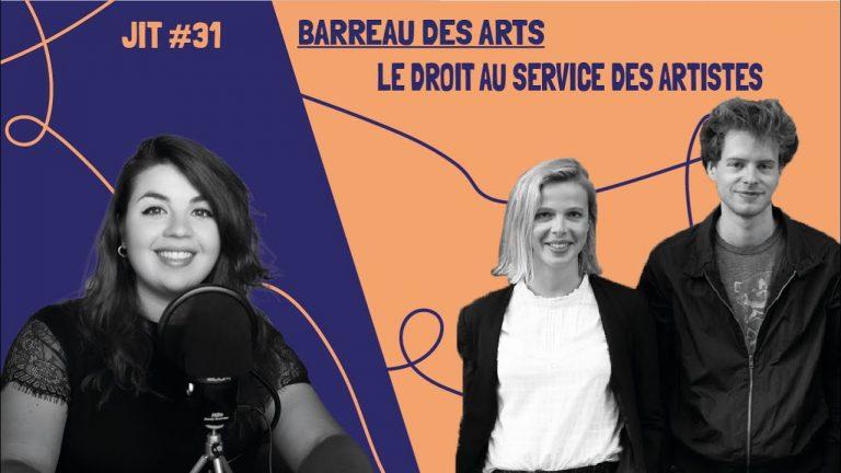 JIT#31 - Le Barreau des Arts : le droit au service des artistes