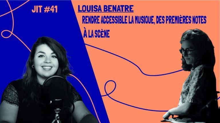 JIT#41 - Louisa Bénâtre : rendre accessible la musique, des premières notes à la scène